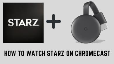 Chromecast Starz
