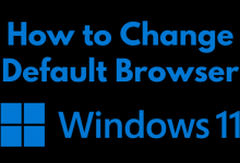 How to Change Default Browser In Windows 11
