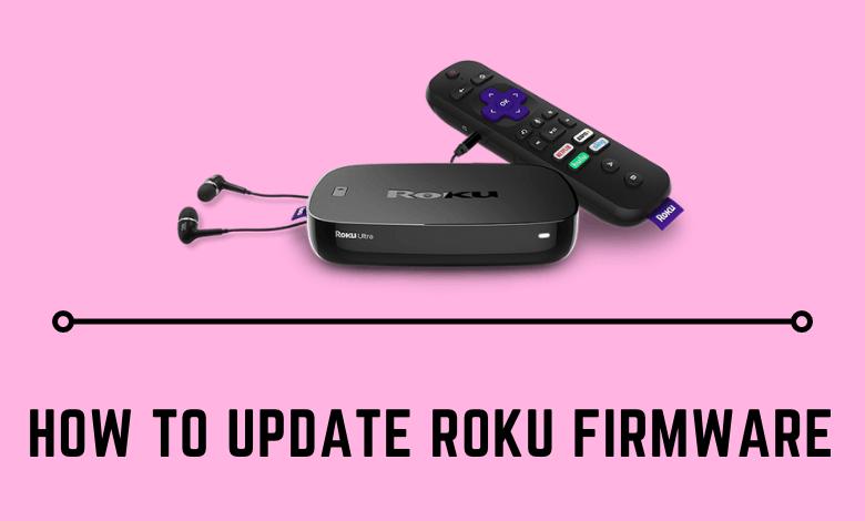How to Update Roku Firmware
