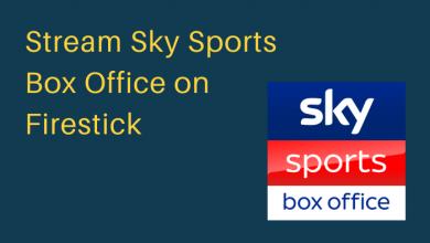 Sky Sports Box Office on Firestick