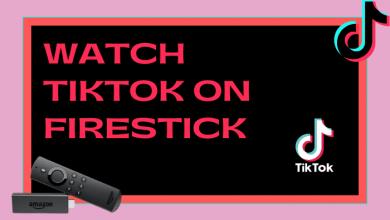 TikTok on Firestick