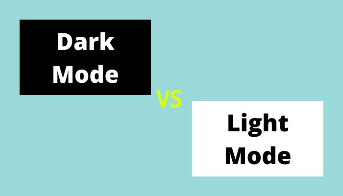 Dark mode vs Light mode