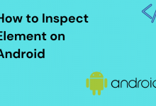 How to Inspect Element on Android